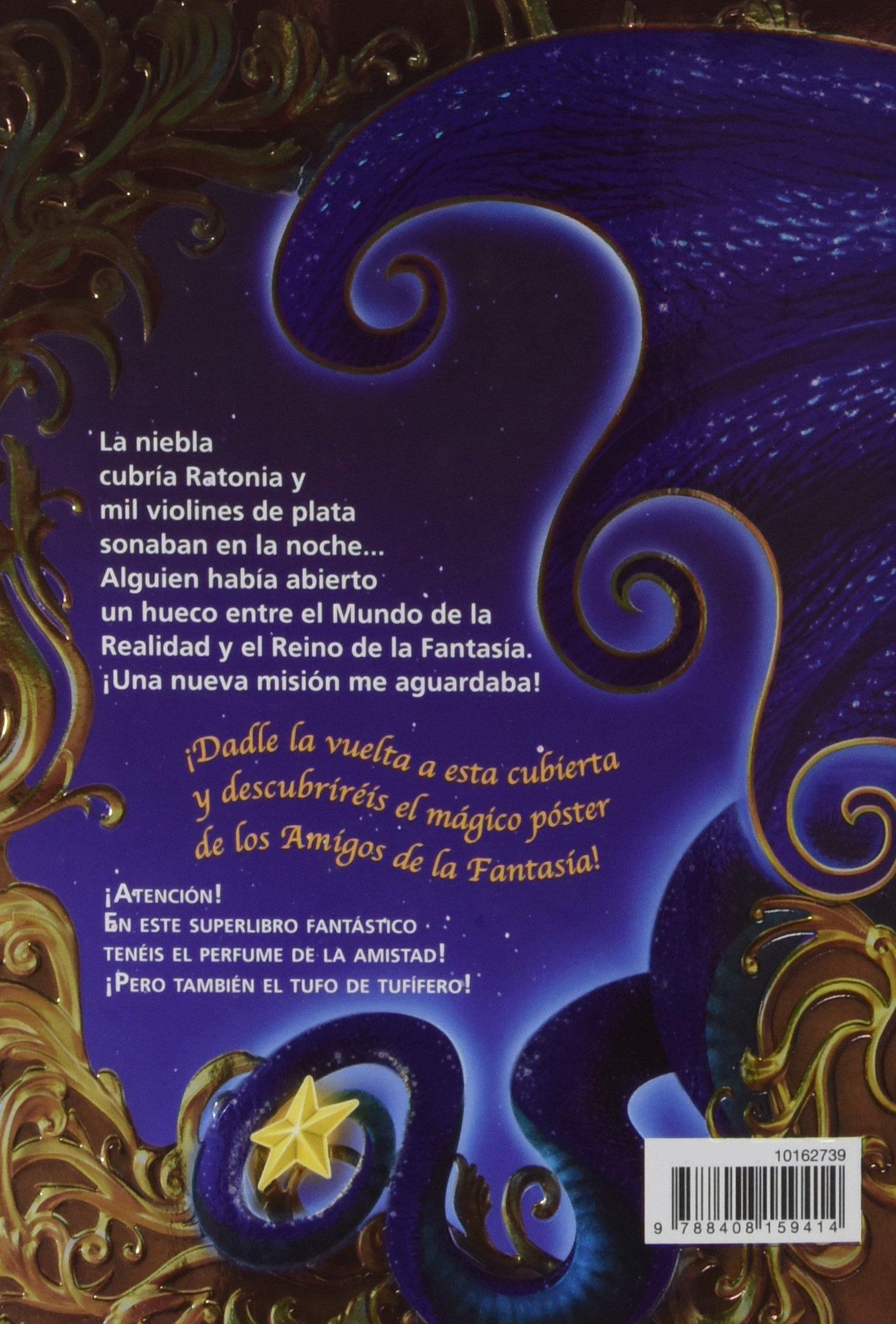 El gran regreso al Reino de la Fantasía. ¡Descubre el perfume de la  amistad!: Geronimo Stilton: 9788408159414: Amazon.com: Books