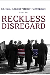 Reckless Disregard: How Liberal Democrats Undercut Our Military, Endanger Our Soldiers, and Jeopardize Our Security Hardcover