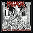 Day of the Massacra