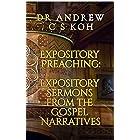 Expository Preaching: Expository Sermons from the Gospel of Matthew, Mark, Luke, and John