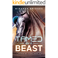 Tamed by a Beast: An Alien Breeder Romance (Hearts of Stone Book 2)
