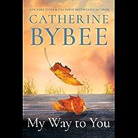 My Way To You (Creek Canyon Book 1)