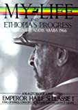 The Autobiography of Emperor Haile Sellassie I: King of Kings of All Ethiopia and Lord of All Lords