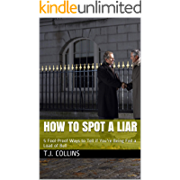 How to Spot a Liar: 5 Fool-Proof Ways to Tell if You're Being Fed a Load of Bull