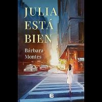Julia está bien (Spanish Edition)