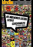 As Melhores Listas Sobre Quadrinhos: As 18 melhores listas do mundo das Hqs (Blog do Selback)