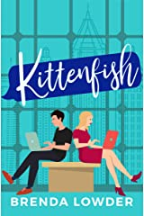 Kittenfish: An Enemies-to-Lovers Romantic Comedy Kindle Edition