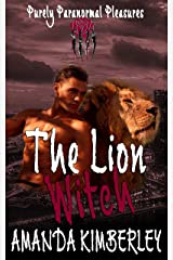 The Lion Witch (Purely Paranormal Pleasures Book 2) Kindle Edition