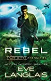 Rebel (Space Gypsy Chronicles)