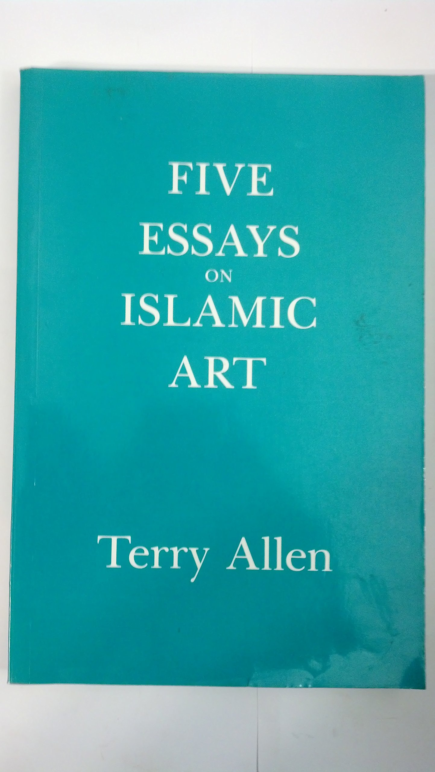 Companies That Help Write Business Plans Five Essays On Islamic Art Terry Allen  Amazoncom Books Research Essay Topics For High School Students also Business Letter Writing Services In Simi Valley2c California Five Essays On Islamic Art Terry Allen  Amazoncom  Essays In English