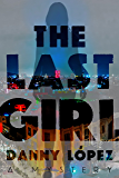 The Last Girl (Dexter Vega Mystery)