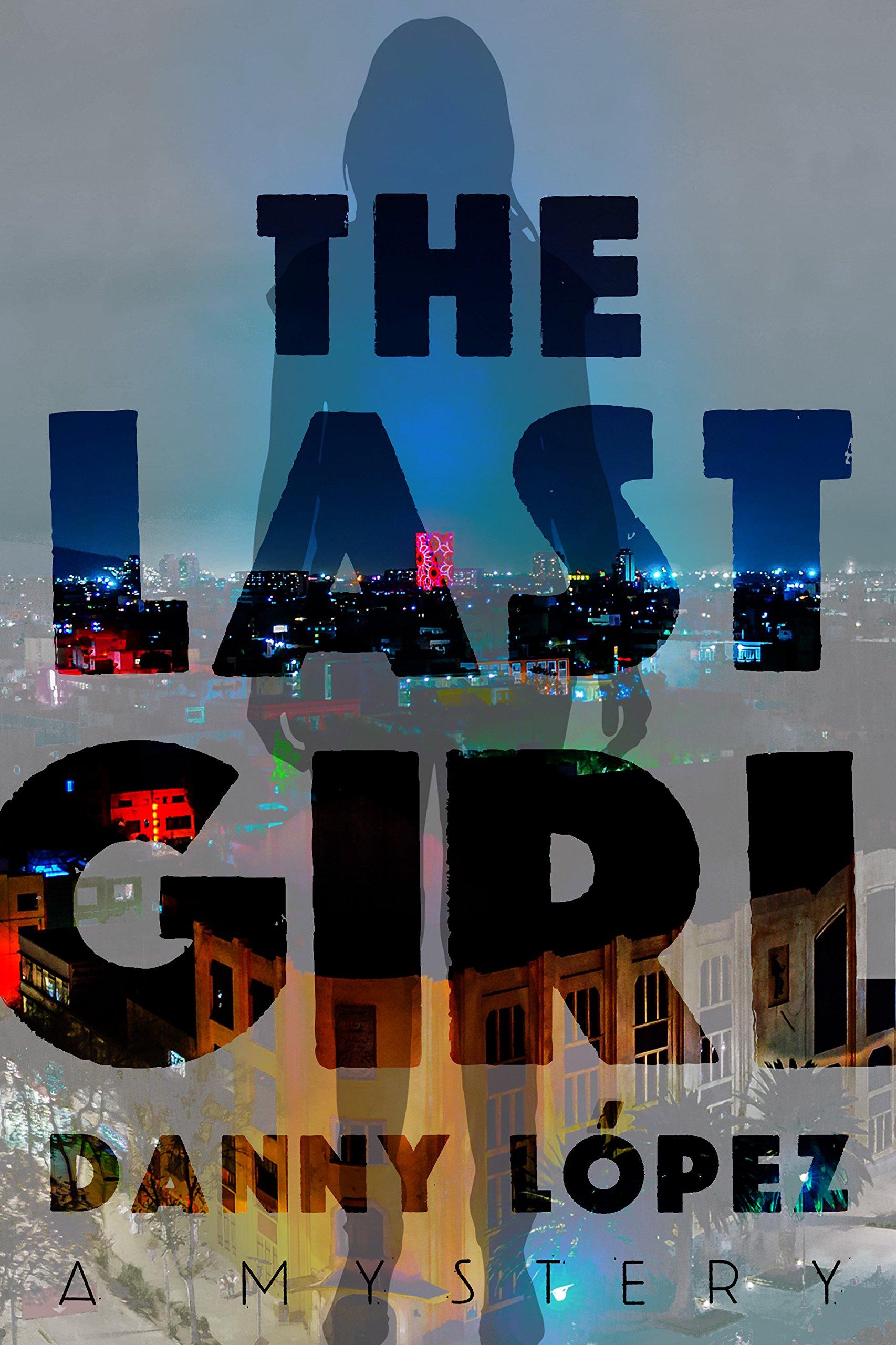 The Last Girl (Dexter Vega Mystery) PDF ePub ebook