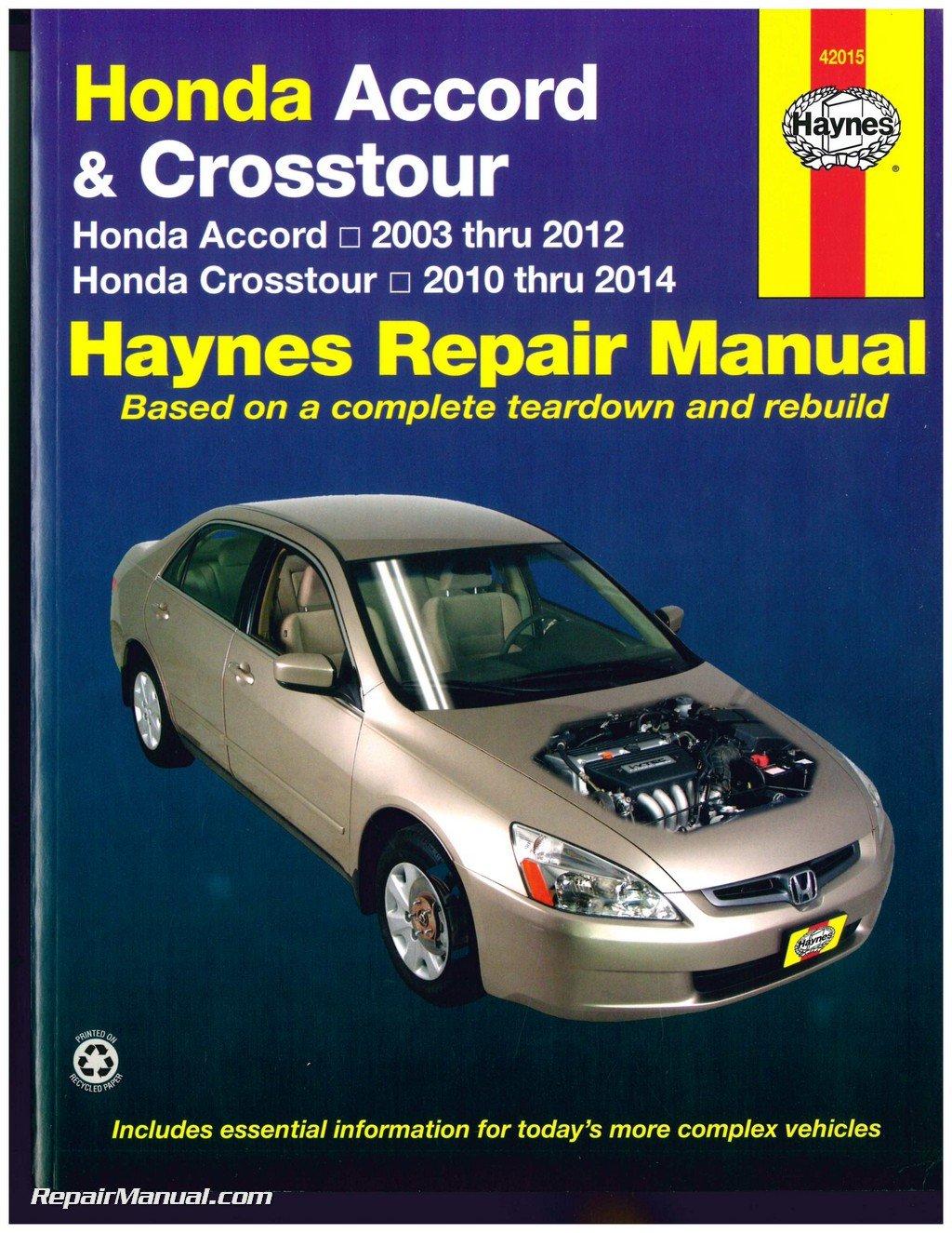 h42015 honda accord 2003 2012 crosstour 2010 2014 haynes automotive rh amazon com 2013 Honda Accord Manual 1997 Honda Accord Manual