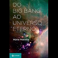 Do Big Bang ao universo eterno