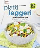 Piatti leggeri. Con tante insalate di pasta, pesce, carne e vegetariane