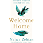 Welcome Home: A Guide to Building a Home For Your Soul (English Edition)