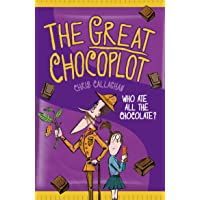 The Great Chocoplot: a laugh-out-loud adventure!