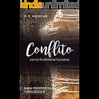 Conflito como fenômeno humano: Uma proposta tipológica