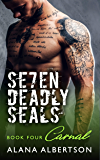 Carnal (Seven Deadly SEALs: Season One Book 4)