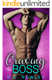 Craving The Boss: A Bad Boy Billionaire Romance