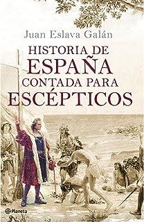Una historia de la guerra civil que no va a gustar a nadie Historia y Sociedad: Amazon.es: Eslava Galán, Juan: Libros