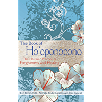 The Book of Ho'oponopono: The Hawaiian Practice of Forgiveness and Healing (English Edition)