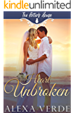 Heart Unbroken (The Potter's House Books Book 3) (English Edition)