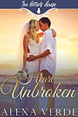 Heart Unbroken (The Potter's House Books Book 3) Kindle Edition