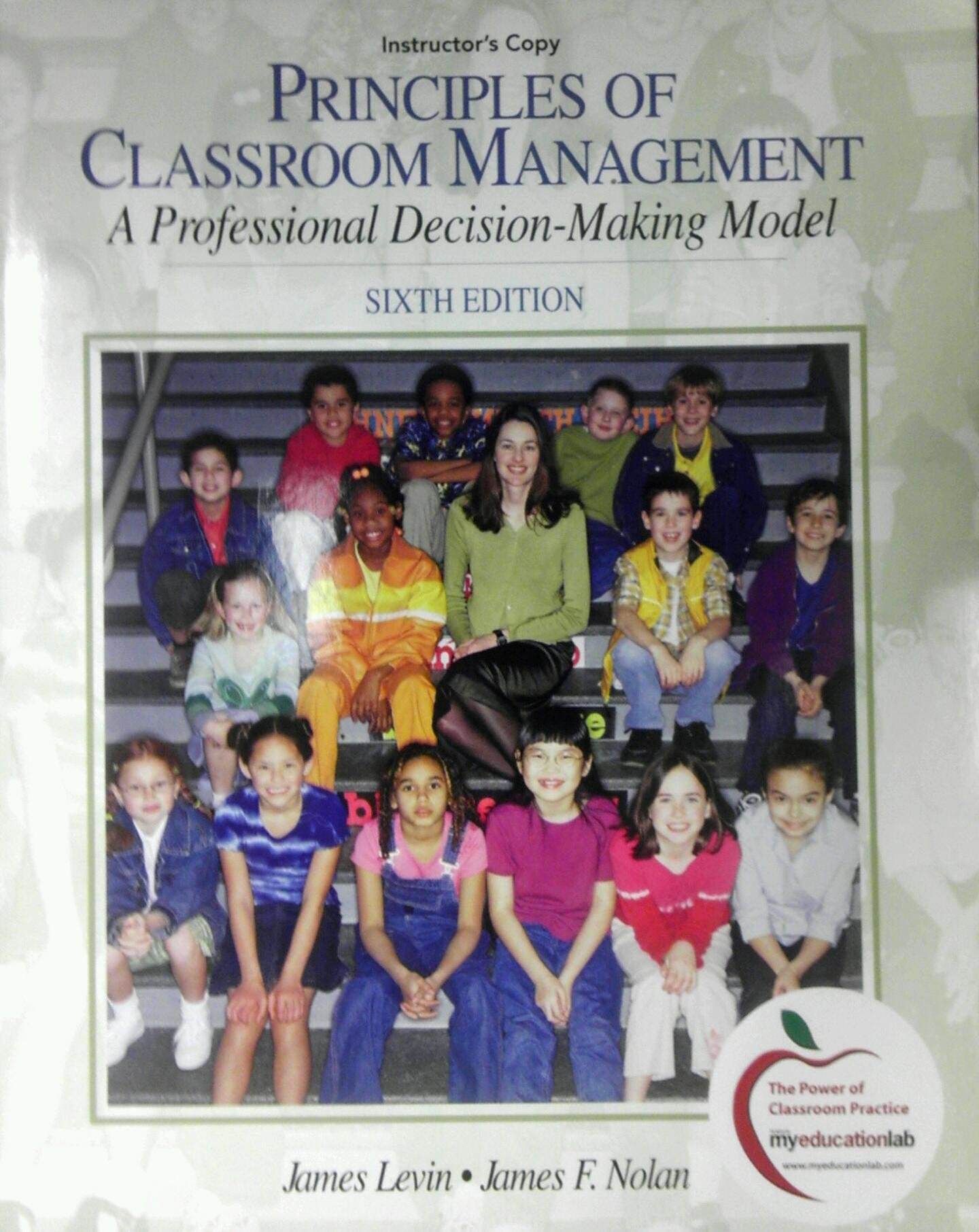 Instructor's Copy Principles of Classroom Management: A Professional Decision-Making Model (6th edition) pdf