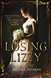 Losing Lizzy: A Pride and Prejudice Vagary