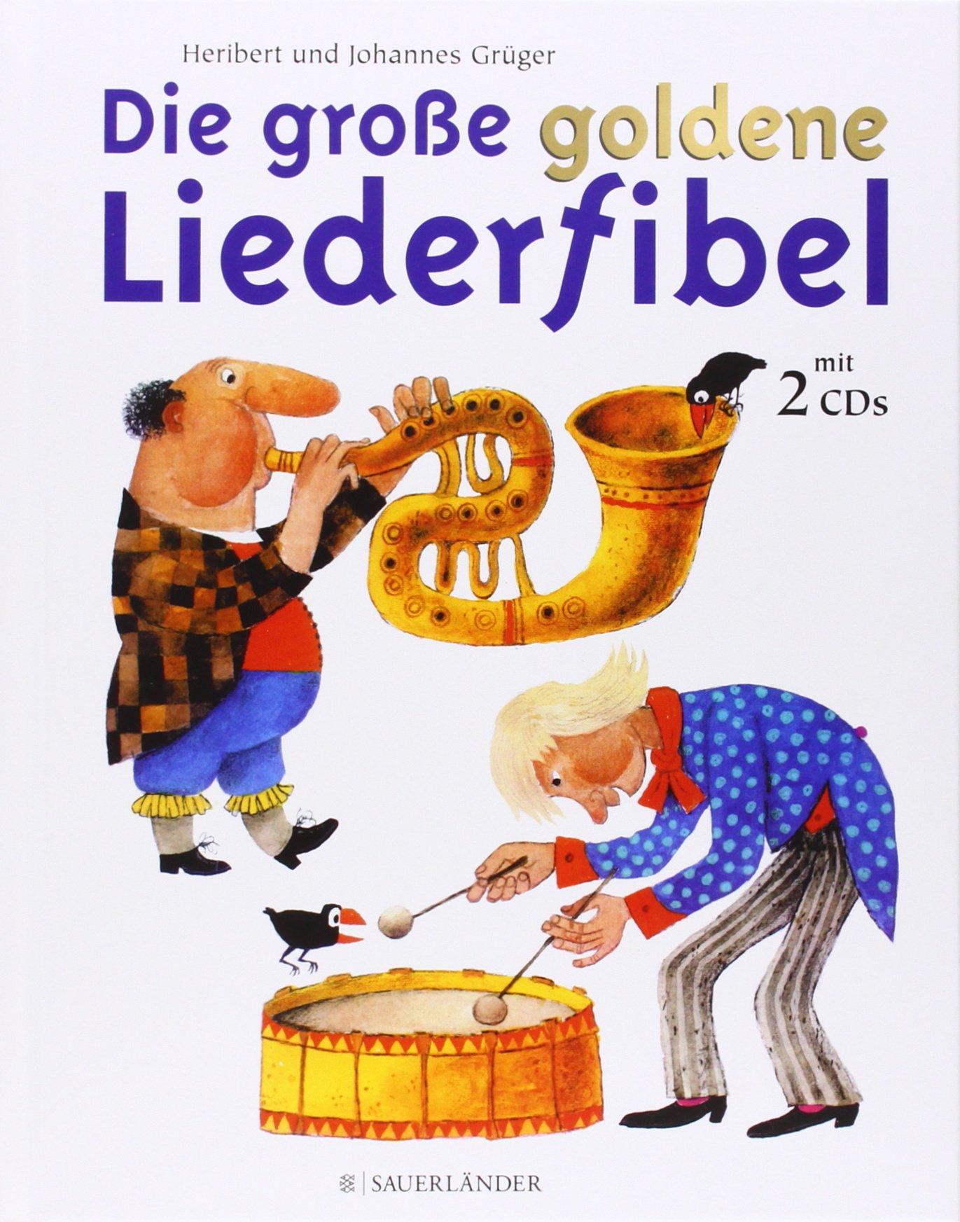 Die große goldene Liederfibel: Buch und Doppel-CD