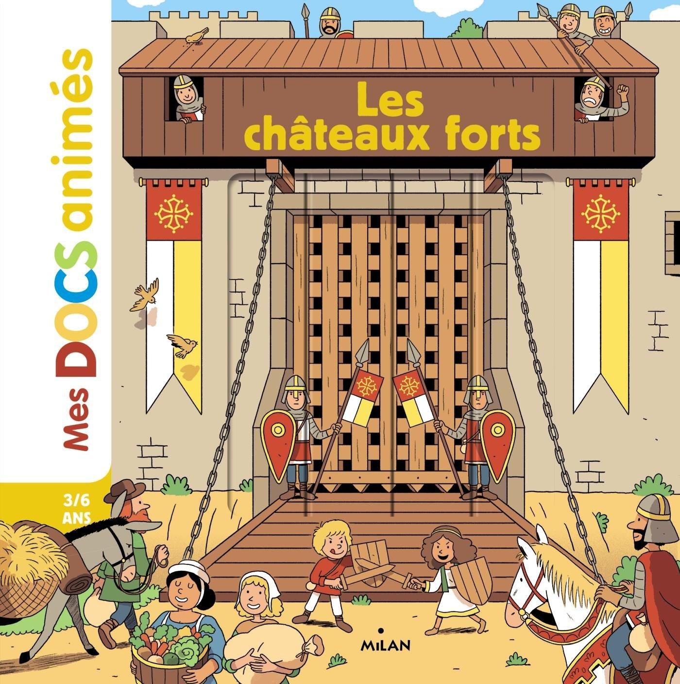 Les châteaux forts Album – 5 octobre 2016 Stéphanie Ledu Stéphane Frattini Camille Baladi Vincent Caut