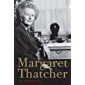 Margaret Thatcher: The Autobiography (English Edition)