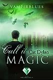 Call it magic 4: Vampirblues