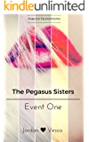 The Pegasus Sisters: Event One
