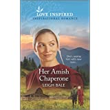 Her Amish Chaperone (Colorado Amish Courtships Book 5)
