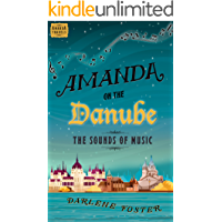 Amanda on the Danube: The Sounds of Music (Amanda Travels)