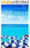 Same Circus Different Clowns: The South of France - A Sunny Place for Shady People