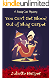 You Can't Get Blood Out of Shag Carpet (The Study Club Mysteries Book 1)