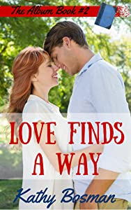 Love Finds a Way: Pauline's Story (The Album Book 2)