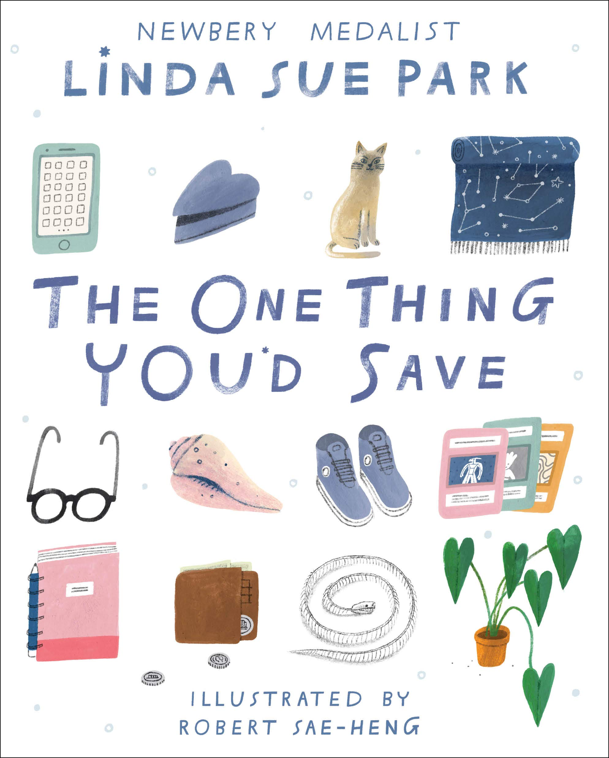 The One Thing You'd Save: Park, Linda Sue, Sae-Heng, Robert: 9781328515131:  Amazon.com: Books