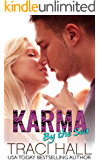 Karma by the Sea — Contemporary Romance Series: A Small-Town Beach Romance
