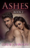 Ashes - Book 2 (Romantic Suspense)