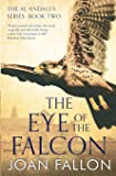 The Eye of the Falcon: Volume 2 (The al-Andalus series)