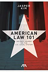 American Law 101: An Easy Primer on the U.S. Legal System Paperback