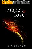 Omega & Love (Alpha & Omega Book 2)