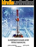 Landman Lease and Title Manual