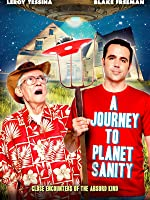 A Journey to Planet Sanity