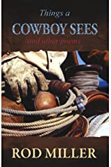 Things a Cowboy Sees and Other Poems Kindle Edition