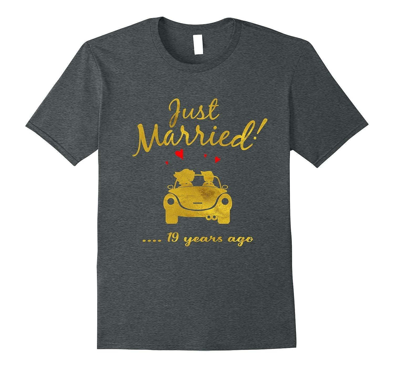 19th Wedding Anniversary T-Shirt Just Married 19 yrs Ago Tee-PL